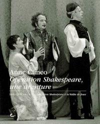 Opération Shakespeare : une aventure