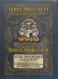 Tout Ankh-Morpok : guide touristique exhaustif