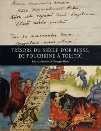 Trésor du siècle d'or russe, de Pouchkine à Tolstoï