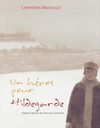 Un héros pour Hildegarde