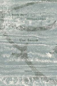 Une saison : poésie et sculpture