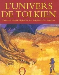 L'univers de Tolkien : les sources mythologiques du Seigneur des anneaux