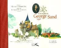 Sur les pas de George Sand