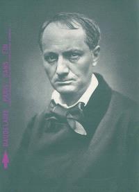 Baudelaire, Paris, sans fin