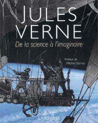 Jules Verne : de la science à l'imaginaire