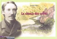 Le chemin des crêtes : avec Robert Louis Stevenson à travers les Cévennes