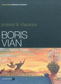 Boris Vian : poèmes & chansons
