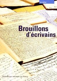 Brouillons d'écrivains : exposition, Paris, Bibliothèque nationale de France (site François-Mitterrand), 27 févr.-24 juin 2001
