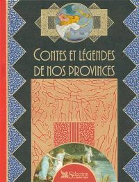 Contes et légendes de nos provinces