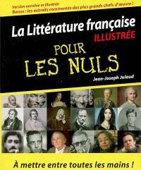 La littérature française illustrée pour les nuls