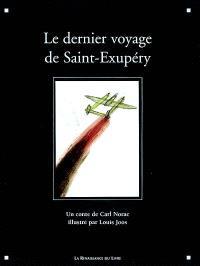 Le dernier voyage de Saint-Exupéry