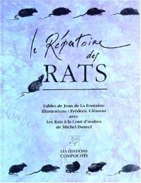 Le répertoire des rats. Précédé de Les rats à la cour d'assises