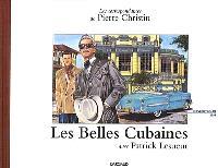 Les correspondances de Pierre Christin. Volume 1, Les belles cubaines