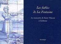 Les fables de La Fontaine du monastère de Saint-Vincent à Lisbonne = As fabulas de La Fontaine de Sao Vicente de Fora