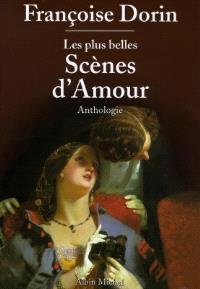 Les plus belles scènes d'amour : anthologie