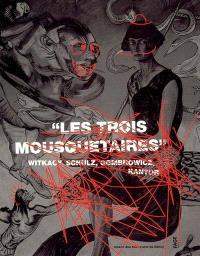 Les trois mousquetaires, Witkacy, Schulz, Gombrowicz et Kantor : exposition, Nancy, Musée des beaux-arts, 10 sept.-20 nov. 2004