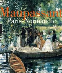 Maupassant, Paris-Normandie