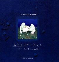 Méthylène : rêve rond de 3 minutes 33