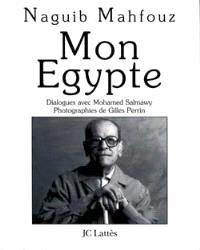 Mon Egypte : entretiens avec Mohamed Salmawy