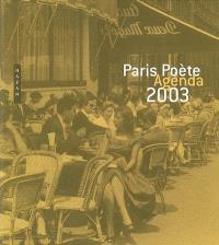 Paris poète : agenda 2003
