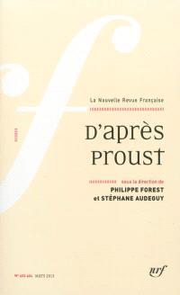 Nouvelle revue française. n° 603-604, D'après Proust