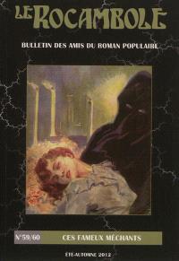 Rocambole (Le) : nouvelle série. n° 59-60, Ces fameux méchants