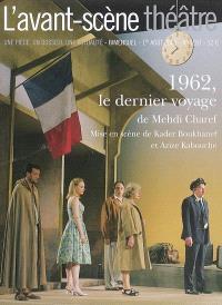 Avant-scène théâtre (L'). n° 1187, 1962, le dernier voyage