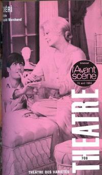 Avant-scène théâtre (L'). n° 708, Chéri. Notre Colette