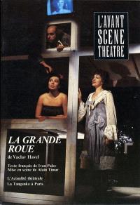 Avant-scène théâtre (L'). n° 803, La grande roue