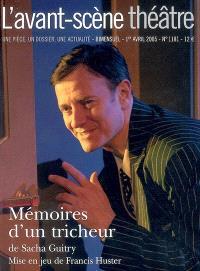 Avant-scène théâtre (L'). n° 1181, Mémoires d'un tricheur