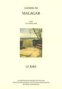 Cahiers de Malagar. n° 17, Le rire
