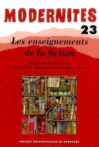 Modernités. n° 23, Les enseignements de la fiction