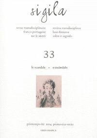Sigila. n° 33, Le scandale = O escandalo
