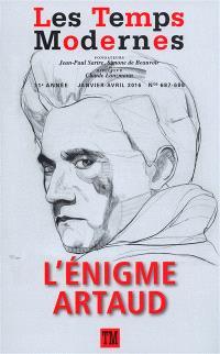 Temps modernes (Les). n° 687-688, L'énigme Artaud