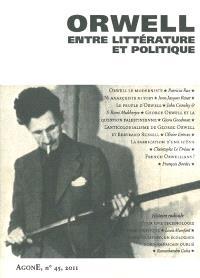 Agone. n° 45, Orwell, entre littérature et politique