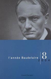 Année Baudelaire (L'). n° 8, Baudelaire et l'Allemagne, l'Allemagne et Baudelaire