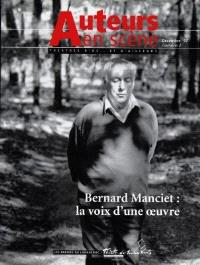 Auteurs en scène. n° 2, Bernard Manciet : la voix d'une oeuvre