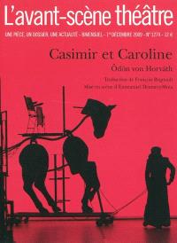 Avant-scène théâtre (L'). n° 1274, Casimir et Caroline