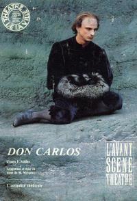 Avant-scène théâtre (L'). n° 796, Don Carlos : d'après l'oeuvre de Friedrich Schiller