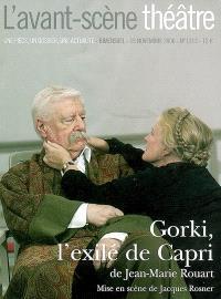 Avant-scène théâtre (L'). n° 1213, Gorki, l'exilé de Capri