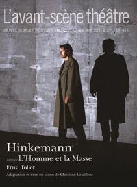 Avant-scène théâtre (L'). n° 1371-1372, Hinkemann; L'homme et la masse