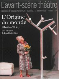 Avant-scène théâtre (L'). n° 1349, L'origine du monde