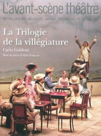 Avant-scène théâtre (L'). n° 1313-1314, La trilogie de la villégiature