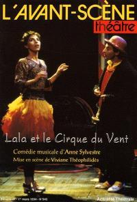 Avant-scène théâtre (L'). n° 945, Lala et le cirque du vent