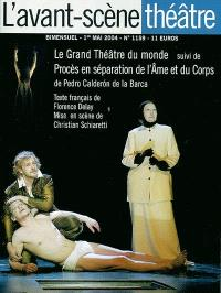 Avant-scène théâtre (L'). n° 1159, Le grand théâtre du monde; Procès en séparation de l'âme et du corps