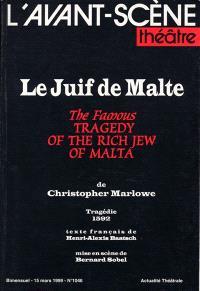 Avant-scène théâtre (L'). n° 1046, Le Juif de Malte = The famous Tragedy of the rich Jew of Malta