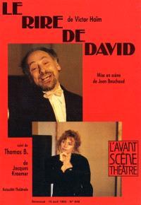 Avant-scène théâtre (L'). n° 848, Le rire de David. Thomas B.