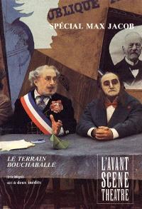 Avant-scène théâtre (L'). n° 798, Le terrain Bouchaballe. La tarentelle rouge