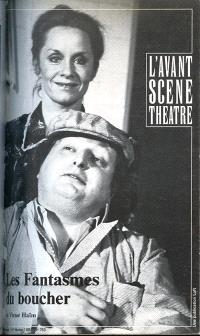 Avant-scène théâtre (L'). n° 763, Les fantasmes du boucher; L'escalade