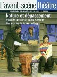Avant-scène théâtre (L'). n° 1164, Nature et dépassement